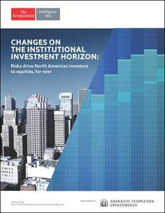 The Economist (Intelligence Unit) - Changes On The Institutional Investment Horizon: Risks drive North American (2017)