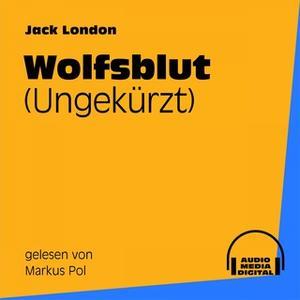 «Wolfsblut» by Jack London