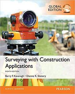 Surveying with Construction Applications, Global 8th Edition