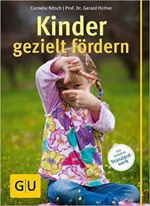 Kinder gezielt fördern, Auflage: 2 (Repost)