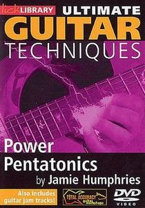 Lick Library - Ultimate Guitar Techniques - Power Pentatonics
