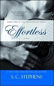 «Effortless» by S.C. Stephens
