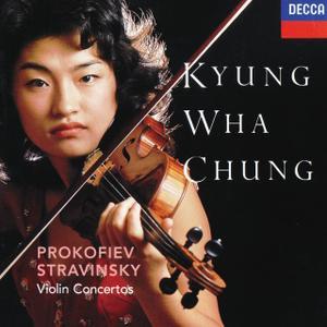 Kyung Wha Chung, London Symphony Orchestra, André Previn - Prokofiev, Stravinsky: Violin Concertos (1990)