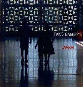 Takis Barberis - Jargon (2014) {Barber Music}