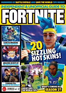 Independent and Unofficial Guide to Fortnite - Issue 22 - February 2020