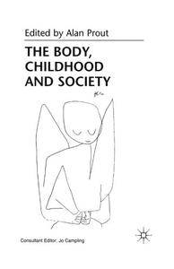 The Body, Childhood and Society