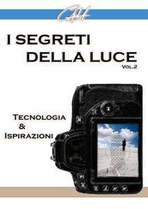 Carlo Alberto Hung - I segreti della luce (II): Tecnologia e ispirazioni (2016) [Repost]