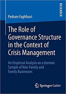 The Role of Governance Structure in the Context of Crisis Management