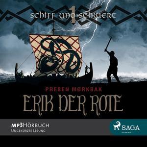«Erik der Rote - Schiff und Schwert» by Preben Mørkbak