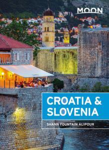 Moon Croatia & Slovenia (Travel Guide), 3rd Edition