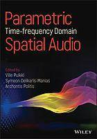Parametric time-frequency domain spatial audio