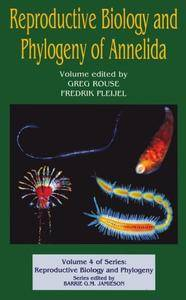 Reproductive Biology and Phylogeny of Annelida