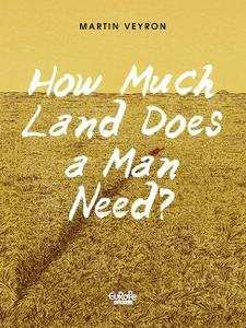 Europe Comics-How Much Land Does A Man Need 2018 Hybrid Comic eBook