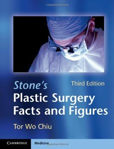 Stone's Plastic Surgery Facts and Figures, 3 edition (repost)