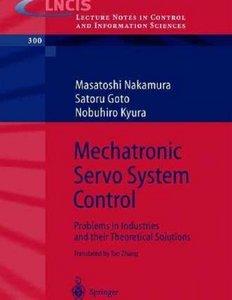 "M. Nakamura , Satoru Goto , Nobuhiro Kyura, ""Mechatronic Servo System Control"" (Repost)"