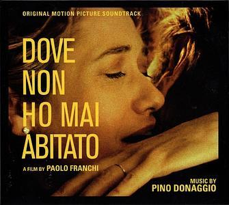 Pino Donaggio - Dove Non Ho Mai Abitato (2017)