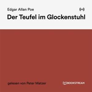 «Der Teufel im Glockenstuhl» by Edgar Allan Poe