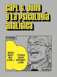 Carl. G. Jung y la psicología analítica. El manga