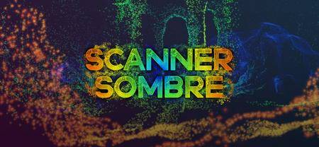 Scanner Sombre (2017)