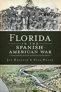 Florida in the Spanish-American War (repost)