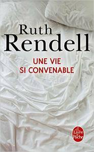 Ruth Rendell – Une vie si convenable