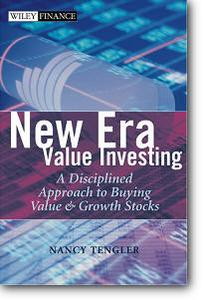 Nancy Tengler, «New Era Value Investing: A Disciplined Approach to Buying Value and Growth Stocks»