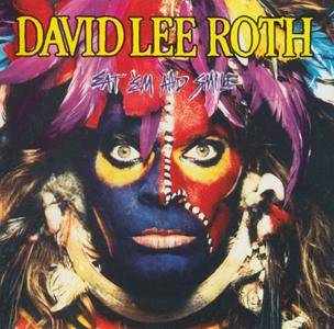 David Lee Roth - Eat 'Em And Smile (1986)