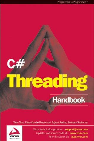 C# Threading Handbook (repost)