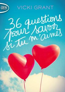 "Vicki Grant, ""36 questions pour savoir si tu m'aimes"""