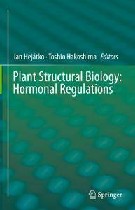 Plant Structural Biology: Hormonal Regulations (Repost)