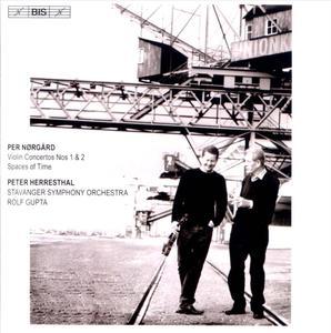 Peter Herresthal, Ida Mo, Rolf Gupta - Per Nørgård: Violin Concertos Nos. 1 & 2, Spaces of Time (2011) (Repost)