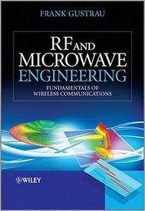 RF and Microwave Engineering: Fundamentals of Wireless Communications (repost)