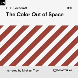 «The Color out of Space» by H.P. Lovecraft