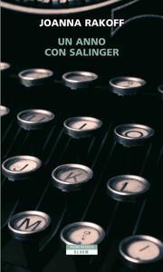 Joanna Rakoff - Un anno con Salinger