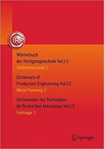 Wörterbuch der Fertigungstechnik. Dictionary of Production Engineering (Repost)