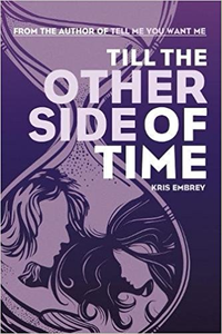 Till the Other Side of Time - Kris Embrey