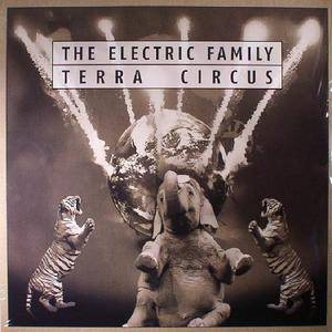 The Electric Family - Terra Circus (2017)