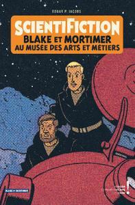 Scientifiction Blake et Mortimer au musee des arts et metiers