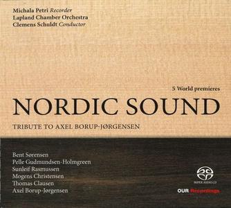 Michala Petri, Lapland Chamber Orchestra, Clemens Schuldt - Nordic Sound: Tribute to Axel Borup-Jørgensen (2015)