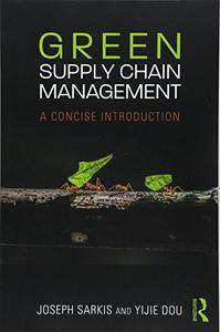 Green Supply Chain Management: A Concise Introduction