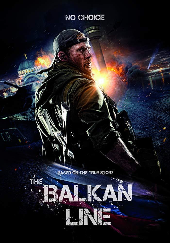 The Balkan Line (2019) Balkanskiy rubezh