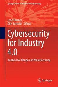 Cybersecurity for Industry 4.0