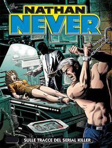 Nathan Never 267 - Sulle tracce del serial killer (08/2013)