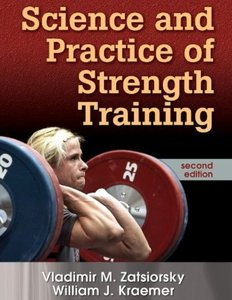 Science and Practice of Strength Training, Second Edition (repost)