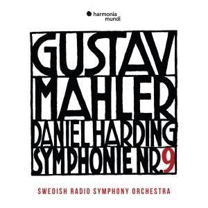 Swedish Radio Symphony Orchestra & Daniel Harding - Mahler: Symphony No. 9 (2018)