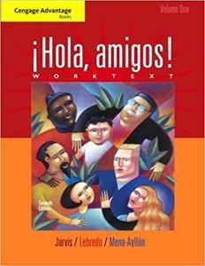 Cengage Advantage Books: Hola, amigos! Worktext Volume 1 Ed 7