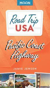 Road Trip USA Pacific Coast Highway (Road Trip USA), 4th Edition