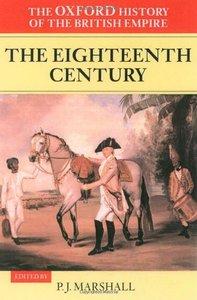 The Oxford History of the British Empire: Volume II: The Eighteenth Century (repost)