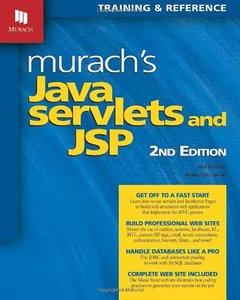 Murach's Java Servlets and JSP, 2nd Edition (Repost)