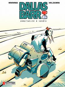 Dallas Barr - Tome 1 - Immortalité à vendre